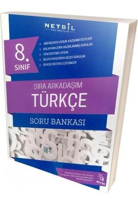 Netbil 8. Sınıf Türkçe Sıra Arkadaşım Soru Bankası 2019 Yeni Müfredat