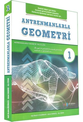 Antrenmanlarla Geometri 1. Kitap - Ahmet Karakoç