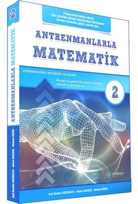 Antrenmanlarla Matematik 2. Kitap - Mehmet Girgiç