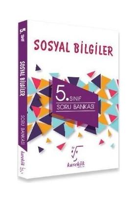 Karekök Yayınları 5. Sınıf Sosyal Bilgiler Soru Bankası - Fatih Dumangöz