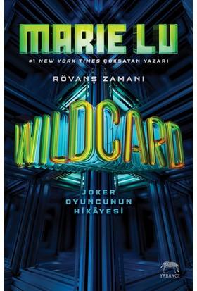 Wildcard: Joker Oyuncunun Hikayesi Ciltli - Marie Lu