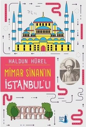 Mimar Sinan'In İstanbulu - Haldun Hürel