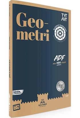 Tyt-Ayt Geometri Adf - Akıllı Ders Anlatım Föyleri - Soru Kalesi Yayınları