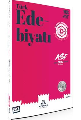 Ayt Edebiyat Asf - Akıllı Soru Föyleri - Soru Kalesi Yayınları