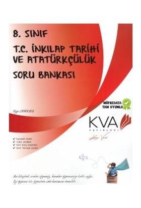 Koray Varol Akademi KVA 8. Sınıf T.C. İnkılap Tarihi ve Atatürkçülük Soru Bankası