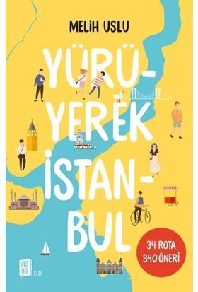 Yürüyerek İstanbul - Melih Uslu