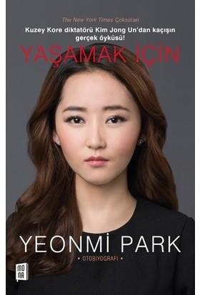 Yaşamak İçin - Yeonmi Park