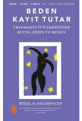 Beden Kayıt Tutar - Bessel A. Van Der Kolk