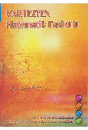 Kartezyen Matematik Fasikülü Iı. Dereceden Denklemler-II. Dereceden Fonksiyonlar Ve Grafikleri - Remzi Şahin Aksantur