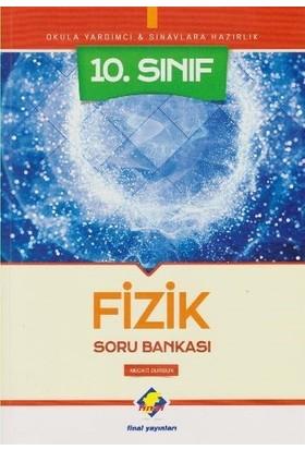 Final 10. Sınıf Fizik Soru Bankası-Yeni - Necati Dursun