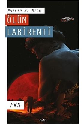 Ölüm Labirenti - Pkd Phılıp K. Dıck