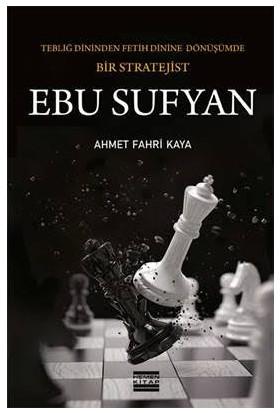Ebu Sufyan - Ahmet Fahri Kaya