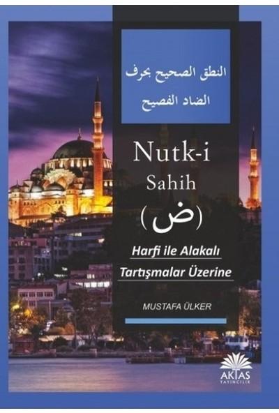 Nutk-i Sahih Tercümesi - Musatafa Ülker