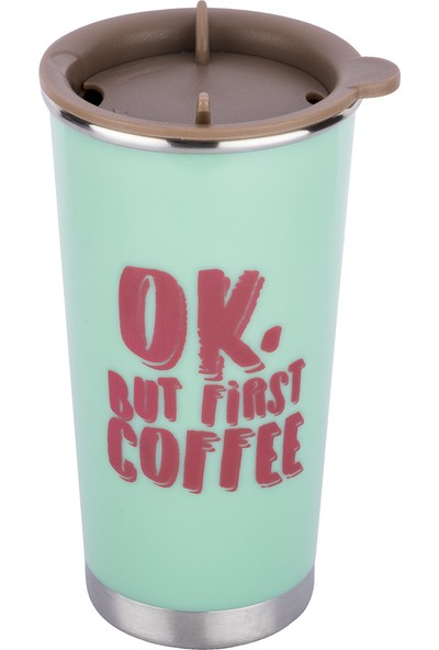 Tantitoni Ok But First Coffee Desenli Mint Paslanmaz Çelik Termos Bardak - 360 ml