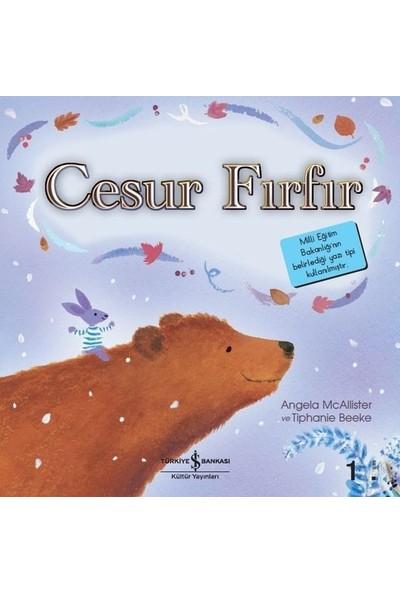 Cesur Fırfır - İlk Okuma Kitaplarım - Angela Mcalister