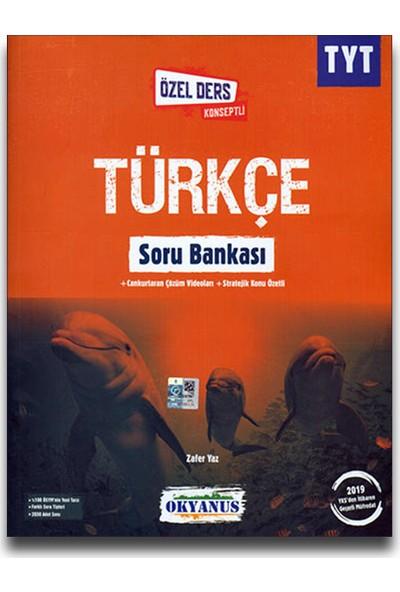 Okyanus TYT Türkçe Soru Bankası (Özel Ders Konseptli)