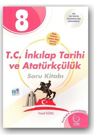Palme 8. Sınıf T. C. İnkılap Tarihi ve Atatürkçülük Soru Kitabı
