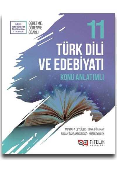 Nitelik 11. Sınıf Türk Dili ve Edebiyatı Konu Anlatımlı - Mustafa Ceydilek - Suna Gürakan