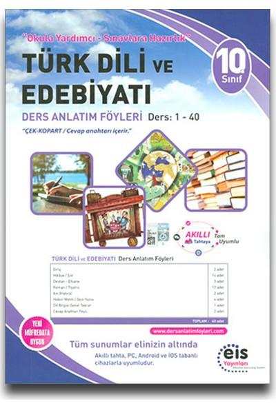 Eis 10. Sınıf Türk Dili Ve Edebiyatı Ders Anlatım Föyleri (1-40)