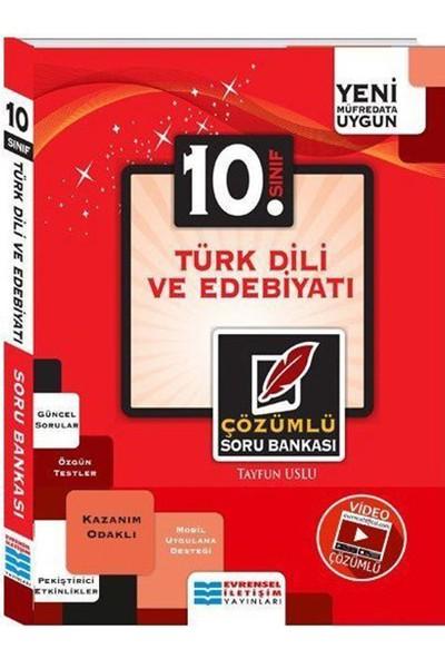 Evrensel 10. Sınıf Türk Dili Ve Edebiyatı Çözümlü Soru Bankası