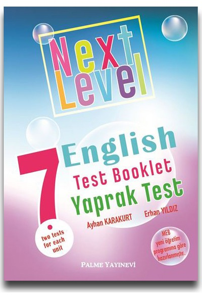 Palme 7. Sınıf Next Level English Test Booklet Yaprak Test - Ayhan Karakurt