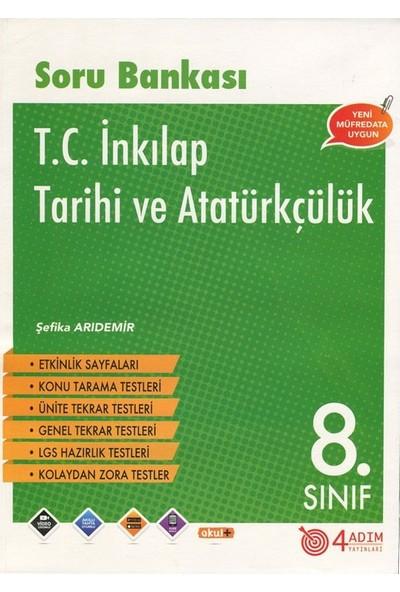 4 Adım 8. Sınıf T.C. İnkılap Tarihi ve Atatürkçükük Soru Bankası