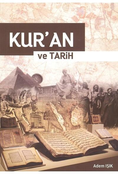 Kur'An Ve Tarih - Adem Işık
