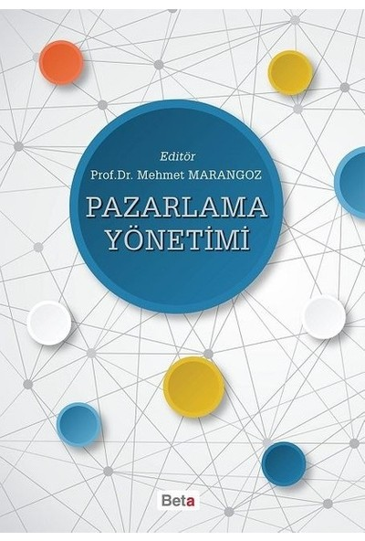 Pazarlama Yönetimi - Mehmet Marangoz
