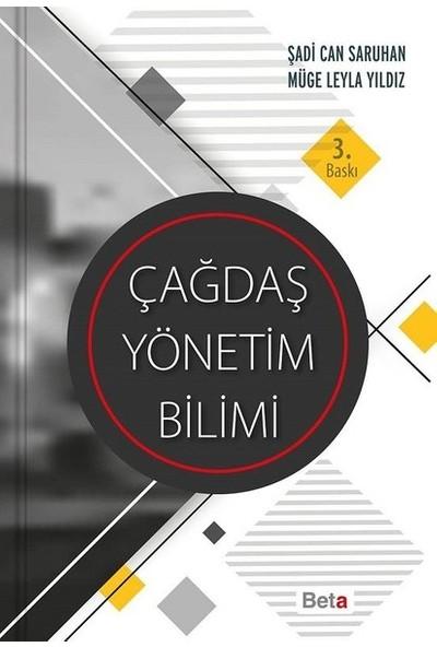 Çağdaş Yönetim Bilimi - Şadi Can Saruhan - Müge Leyla Yıldız