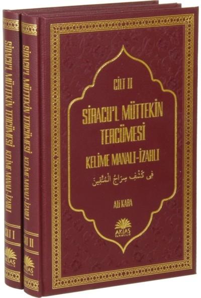 Siracul Müttekin Tercümesi Kelime Manalı İzahlı (2.Cilt) Ciltli - Ali Kara
