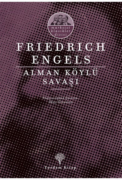 Alman Köylü Savaşı - Friedrich Engels
