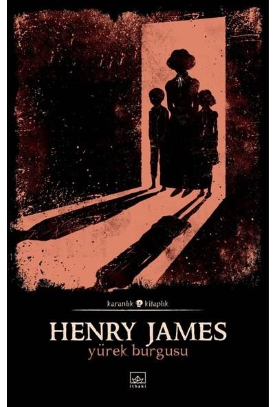 Yürek Burgusu - Henry James