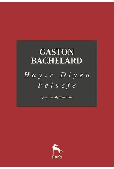 Hayır Diyen Felsefe - Gaston Bachelard