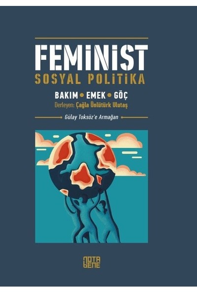 Feminist Sosyal Politika : Bakım, Emek, Göç - Kolektif