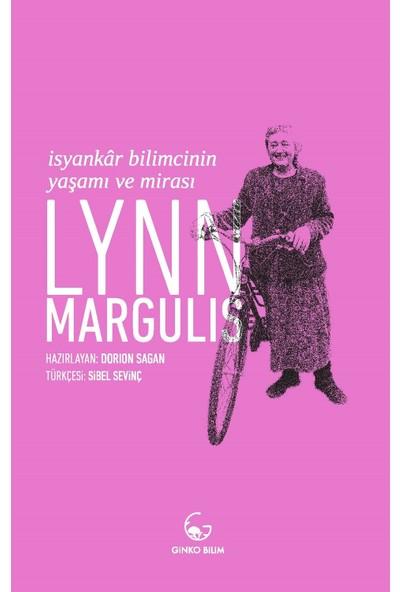 Lynn Margulis İsyankar Bilimcinin Yaşamı Ve Mirası - Lynn Margulis