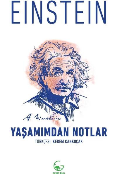 Yaşamımdan Notlar - Albert Einstein