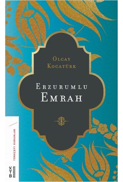 Erzurumlu Emrah - Olcay Kocatürk