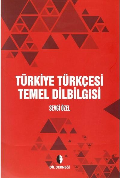 Türkiye Türkçesi Temel Dilbilgisi - Sevgi Özel
