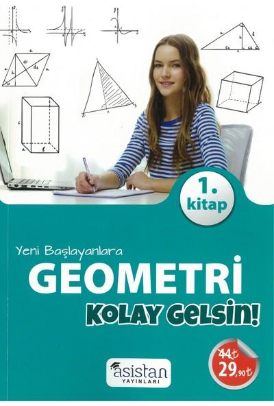 Asi̇stan Yayinlari Asistan Yayınları Yeni Başlayanlara Kolay Gelsin Geometri 1.Kitap