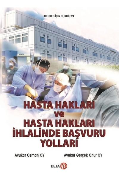 Hasta Hakları ve Hasta Hakları İhlalinde Başvuru - Osman Oy - Gerçek Onur Oy