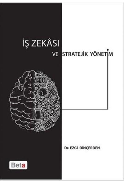 İş Zekası ve Stratejik Yönetim - Ezgi Dinçerden