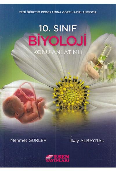 Esen Yayınları 10. Sınıf Biyoloji Konu Anlatımlı - Mehmet Gürler