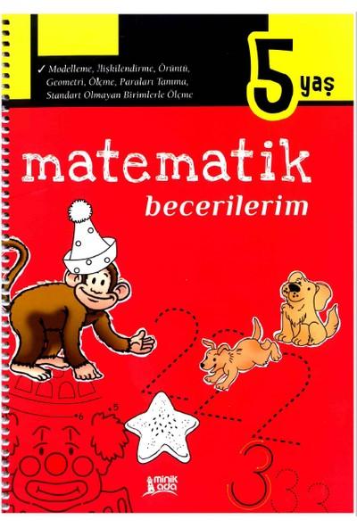 Minik Ada Yayınları Matematik Becerilerim 5 Yaş