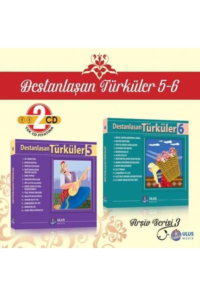 Çeşitli Sanatçılar - Destanlaşan Türküler 5 - 6 - Cd