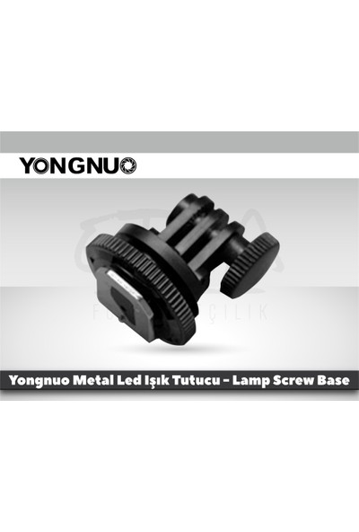 Yongnuo Metal Led Işık Tutucu Lamp Screw Base