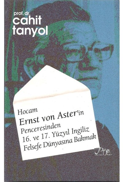 Hocam Ernst Von Aster'İn Penceresinden