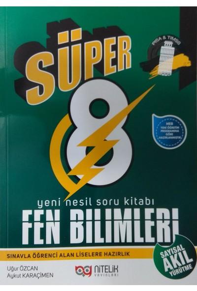 Nitelik 8. Sınıf Süper Fen Bilimleri Soru Kitabı - Aykut Karaçimen - Uğur Özcan
