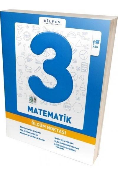 Bilfen 3. Sınıf Matematik Ölçüm Noktası 2019