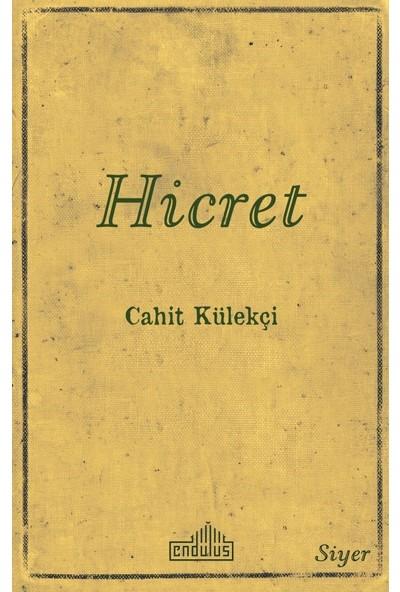Hicret - Cahit Külekçi