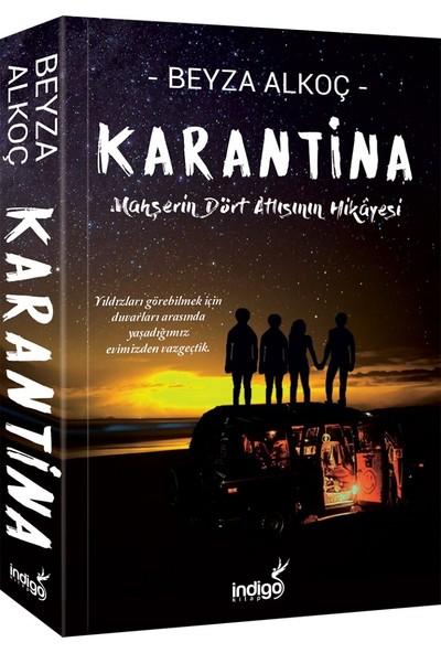 Karantina (İmzalı) - Beyza Alkoç
